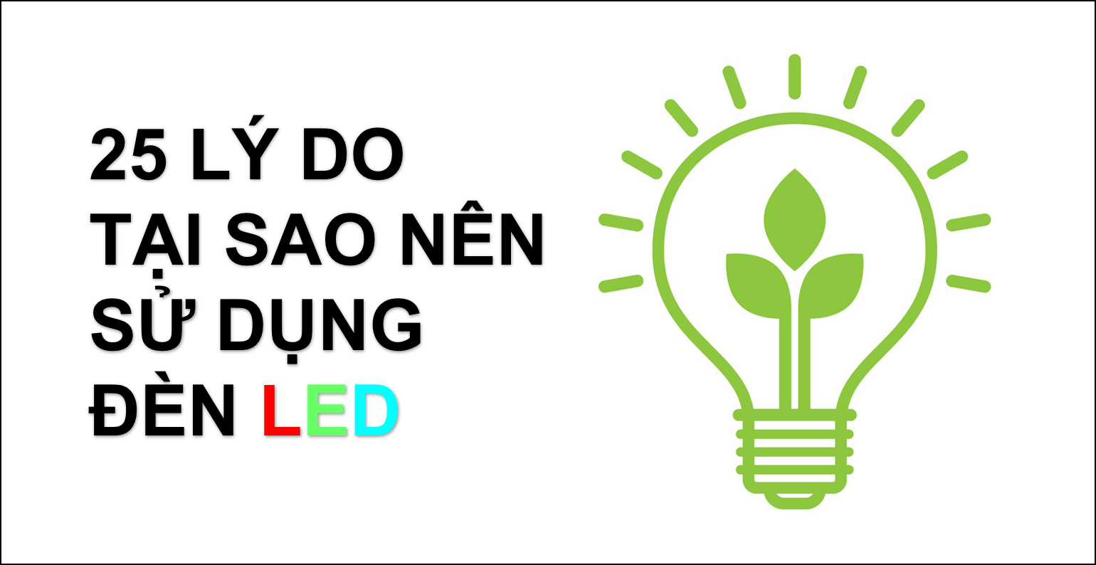 25-ly-do-nen-su-dung-den-led